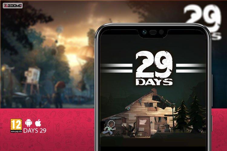 معرفی بازی موبایل 29 Days؛ چالش ۲۹ روزه!